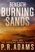 Beneath Burning Sands