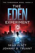 The Eden Experiment