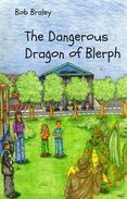 The Dangerous Dragon of Blerph