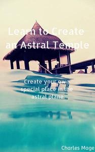 Creating an Astral Temple