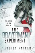 The Braverman Experiment