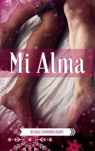 Mi Alma: A Gay Christmas Romance