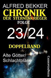 Chronik der Sternenkrieger, Folge 23/24 - Doppelband