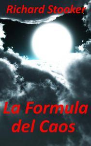 La Formula del Caos