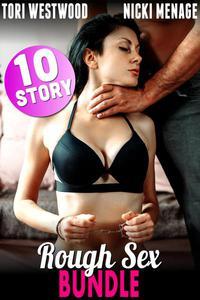 Rough Sex - 10 Story Bundle