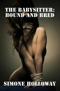 The Babysitter: Bound and Bred (Bundle 2)