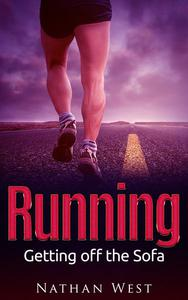 Running: Getting off the Sofa