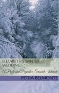 Elizabeth's Winter Wedding: A Pride and Prejudice Sensual Intimate