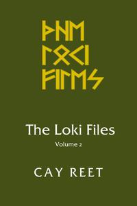 The Loki Files Vol. 2