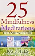 25 Mindfulness Meditations for a Stress Free Life