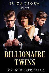Billionaire Twins: Loving It Hard