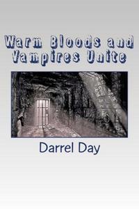 Warm Bloods and Vampires Unite