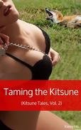 Taming the Kitsune