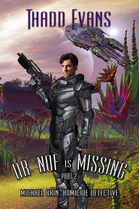 Dr Nof is Missing 2