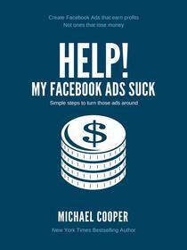 Help! My Facebook Ads Suck!