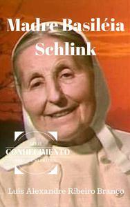 Madre Basileia Schlink