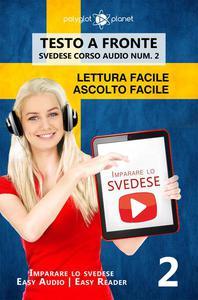 Imparare lo svedese - Lettura facile | Ascolto facile | Testo a fronte - Svedese corso audio num. 2