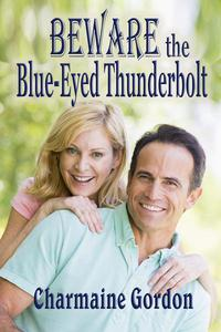 Beware the Blue-Eyed Thunderbolt
