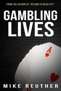 Gambling Lives