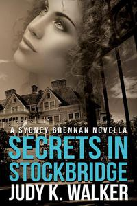 Secrets in Stockbridge:  A Sydney Brennan Novella