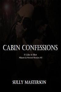 Cabin Confessions