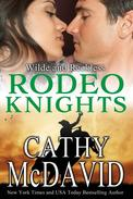 Wilde and Reckless: Rodeo Knights, A Western Romance Novel