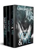 You & Me: The Complete Series (3 Book Box Set)