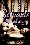 Servants Misbehaving