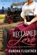 Reclaimed Love (Banished Saga, Book 2)