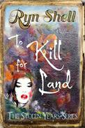 To Kill for Land