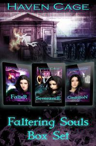Faltering Souls Box Set, Books 1-3