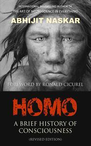 Homo: A Brief History of Consciousness