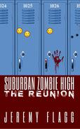 Suburban Zombie High: The Reunion
