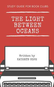 Study Guide for Book Clubs: The Light Between Oceans