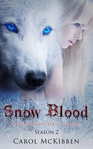 Snow Blood: Season 2