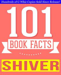 Shiver - 101 Amazingly True Facts You Didn't Know