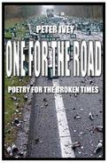 One for the Road: Poetry for the Broken Times