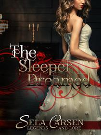 The Sleeper Dreamed: A Short Story