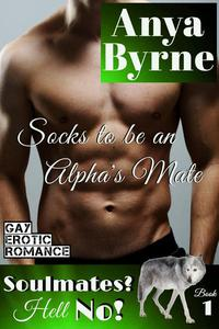 Socks to be an Alpha's Mate