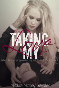 Taking My Love