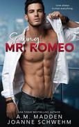 Scoring Mr. Romeo