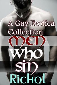Men Who Sin: A Gay Erotica Collection