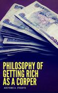 Philosophy Of Getting Rich As A Corper
