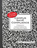 Campus SaVE Compliance: A Workbook for Creating & Implementing Your Campus SaVE Program