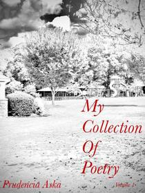 My Collection Of Poetry...