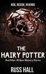 The Hairy Potter: And Other Al Quinn Mystery Stories