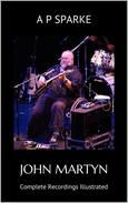 John Martyn: Complete Recordings Illustrated