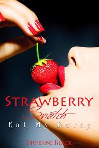 Strawberry Snatch