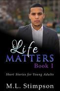 Life Matters - Book 1