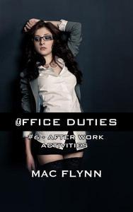 Office Duties #6 (Demon Paranormal Romance)